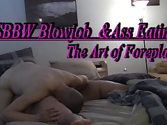 SSBBW Blowjob and Ass Eating