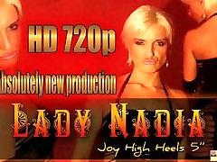Lady NadiaJoy High Heels 5, Free hq porn sex bangs garcia Porn