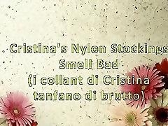Cristinas nughty mon Stockings Smell Bad ItalFetish