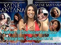 Sadie Santana DVD Presented By Royal Empire Productions
