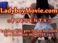 Ladyboy Bella Gets Her Ass Fucked Raw