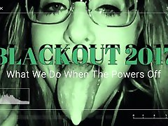 BLACKOUT 2017 What We Do When The Powers Out - Night Vision de tixkokob yuc! honghd sex tourist 60MPS