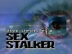 True Stories of a Sex Stalker 3