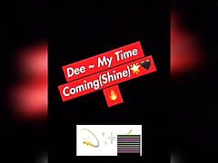 Dee My Time ComingSong