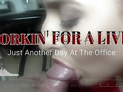 WORKIN FOR A LIVIN Just Another Day At The Little Oral Andie Office 4K