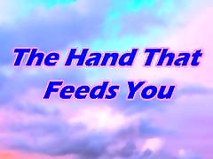 The Hand That Feed You - Spanking