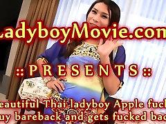 Ladyboy Apple Fucks Guy and Gets Fucked Bareback